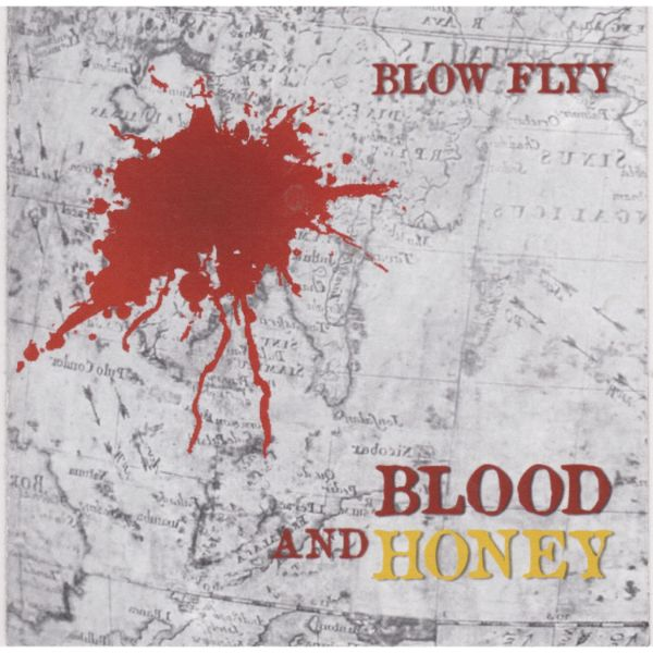 Blow _Flyy – Blood N Honey