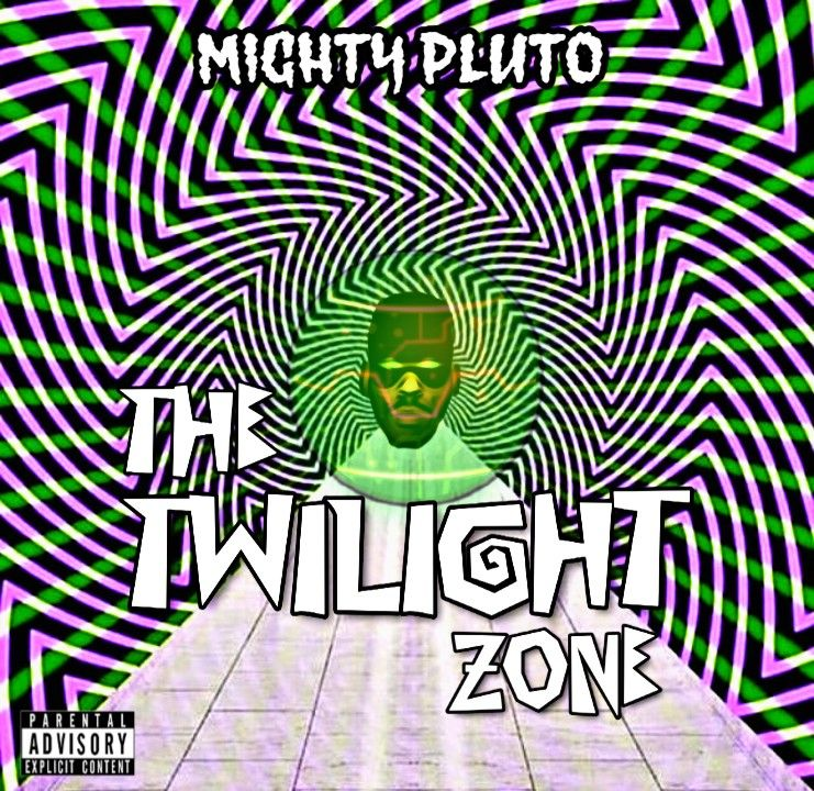 Mighty PLUTO – The Twilight Zone