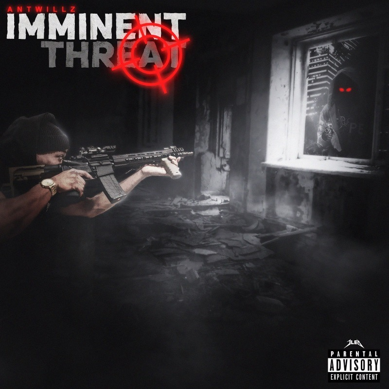 Antwillz – Imminent Threat