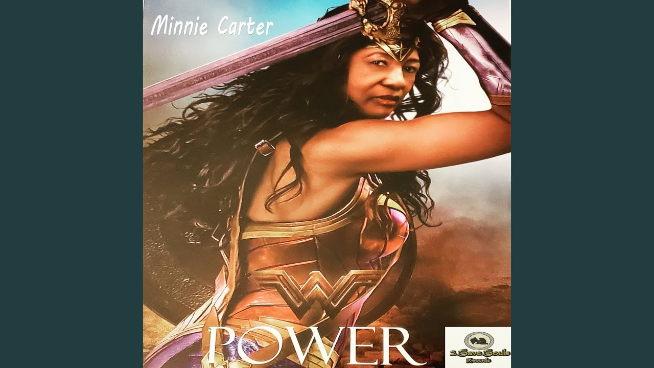 Minnie Carter – Power
