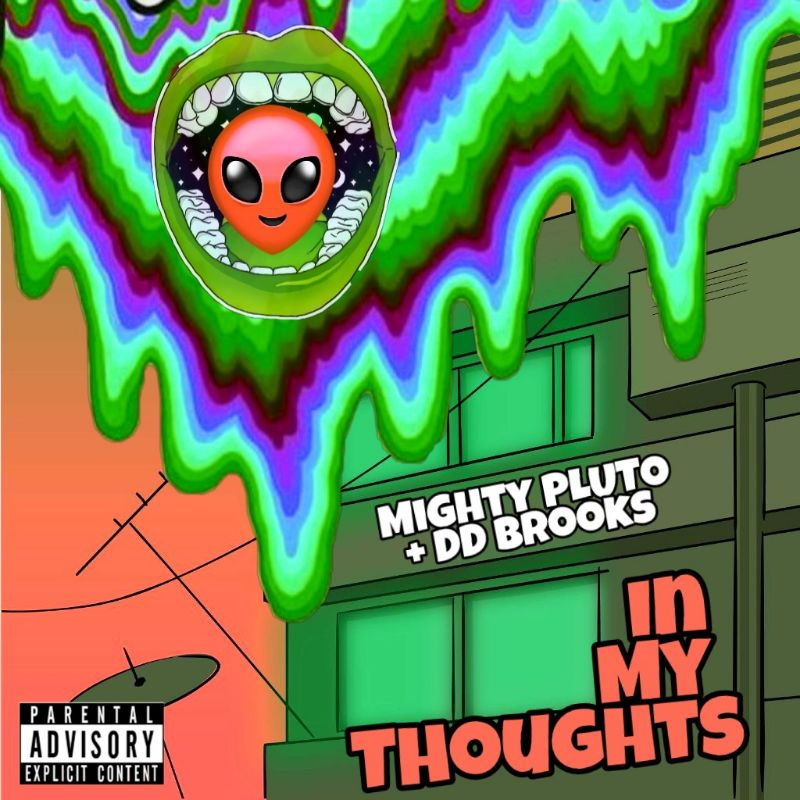 Mighty PLUTO + DD Brooks – In My Thoughts