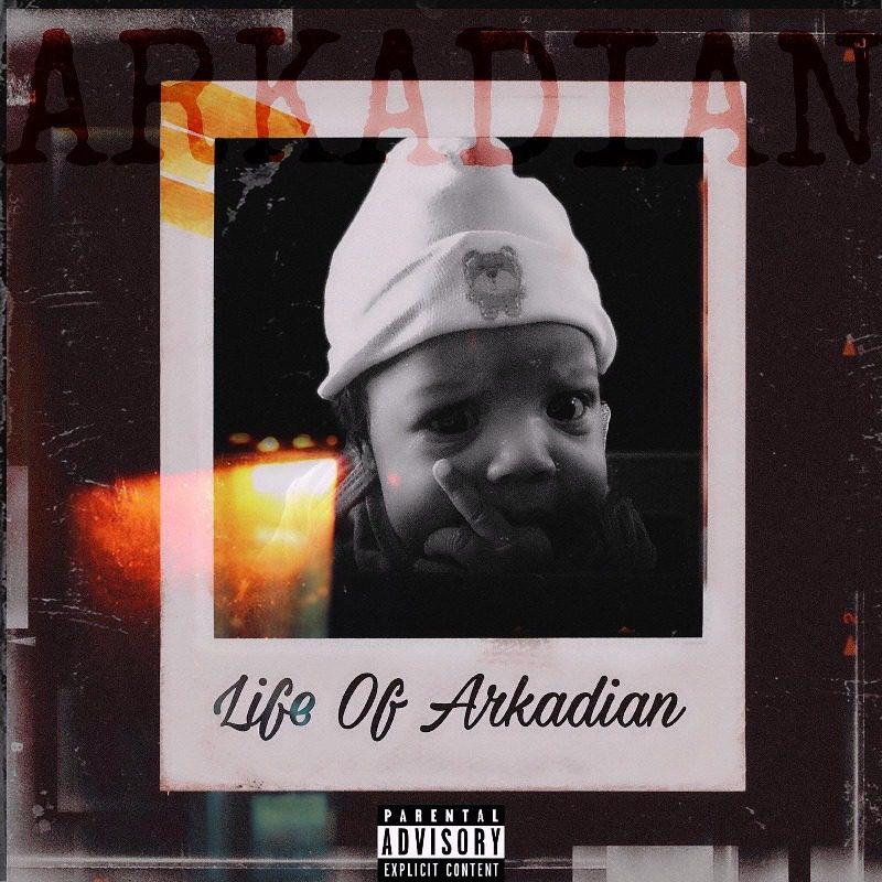 Arkadian – Life Of Arkadian