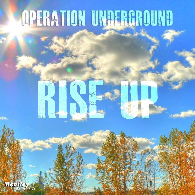 Operation Underground – Rise Up