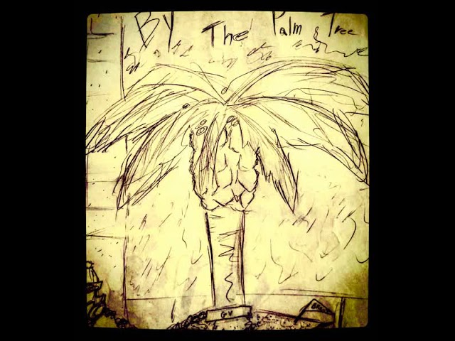 GV – By the Palm Treez