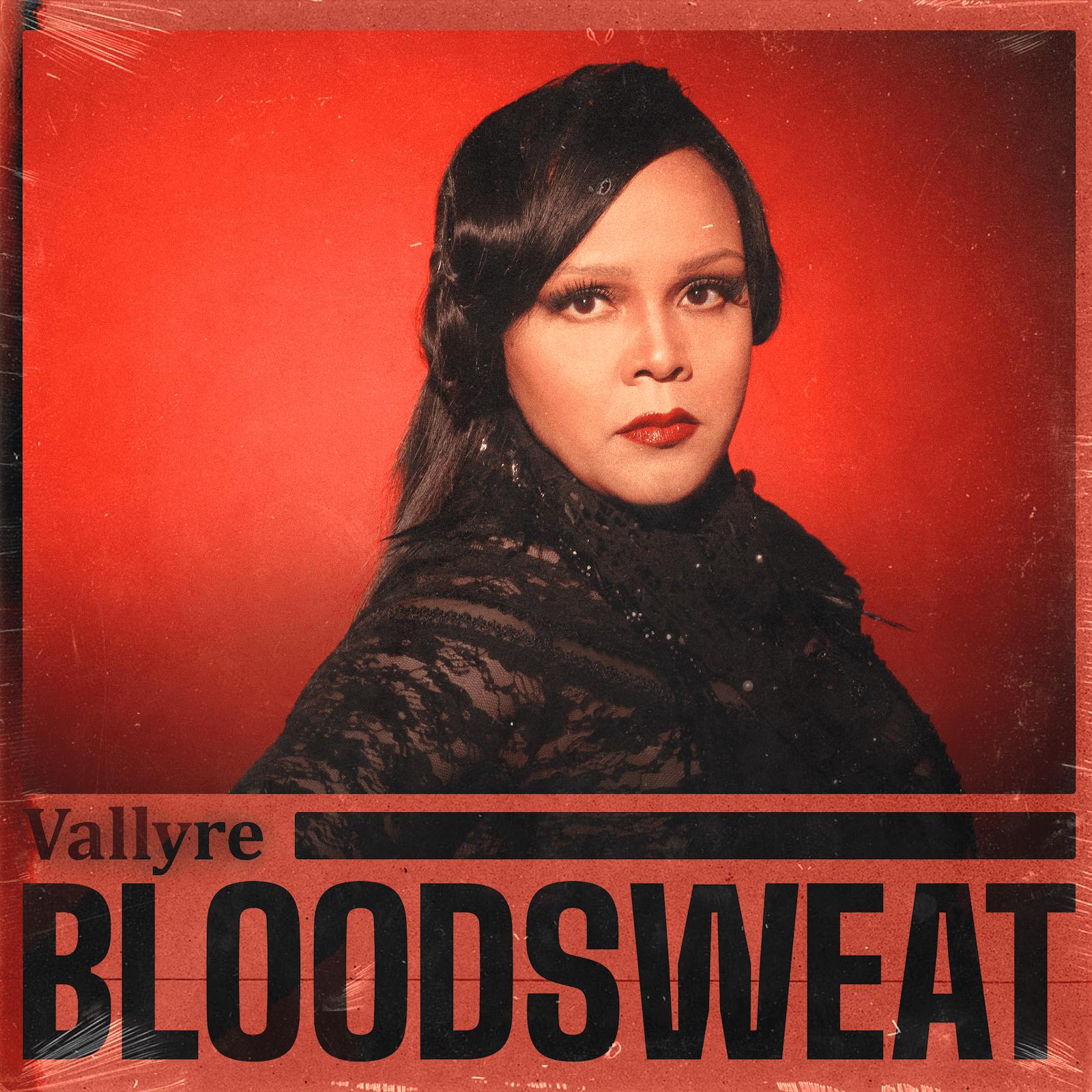 "Boston Based Singer-Songwriter Vallyre Drops ""Bloodsweat"""