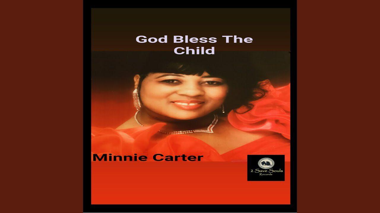 Minnie Carter. – GOD SENT ME AN ANGEL