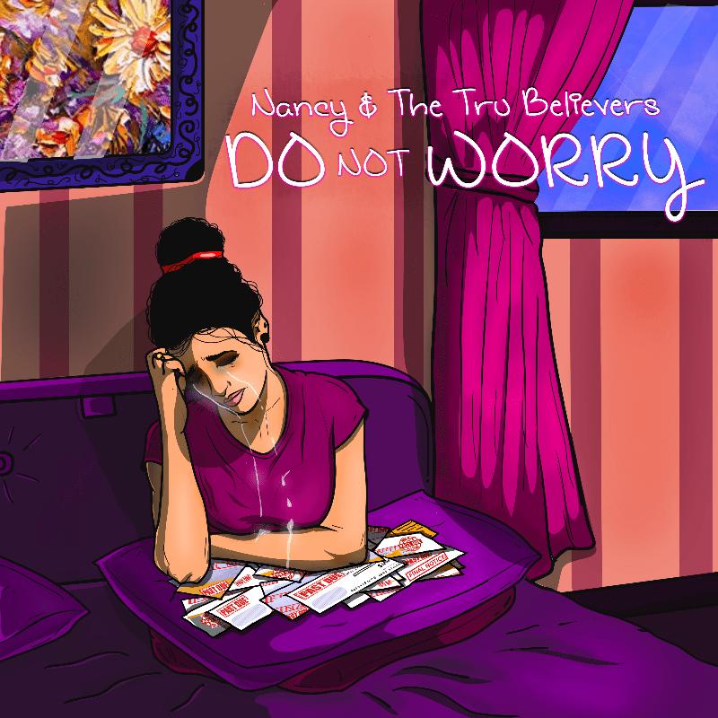 Nancy & The Tru Believers – Do Not Worry