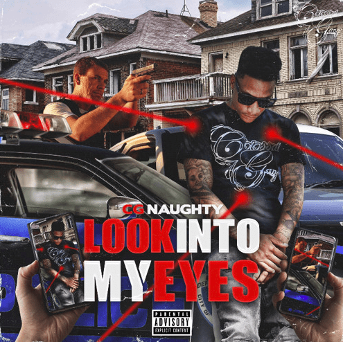 """CG Naughty Mixes Truth With Rap in New Powerful Song, """"Look Into My Eyes"""""""